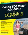 Canon EOS Rebel XS/1000D For Dummies:Book Information - For Dummies
