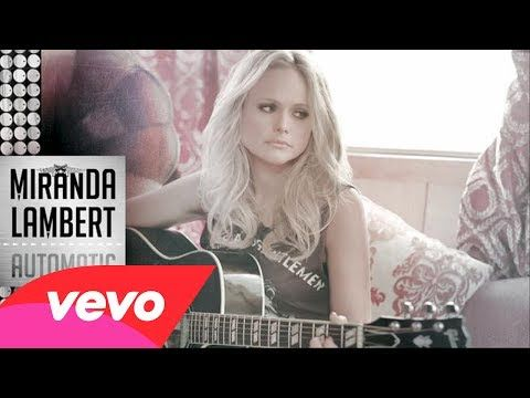 Miranda Lambert - Automatic (Audio) !!!!!! Miranda's new single! Digital release on Monday Feb 10th