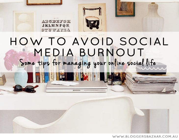 A guest blog post written by Social Concepts for Bloggers Bazaar. How to avoid social media burnout - Bloggers Bazaar