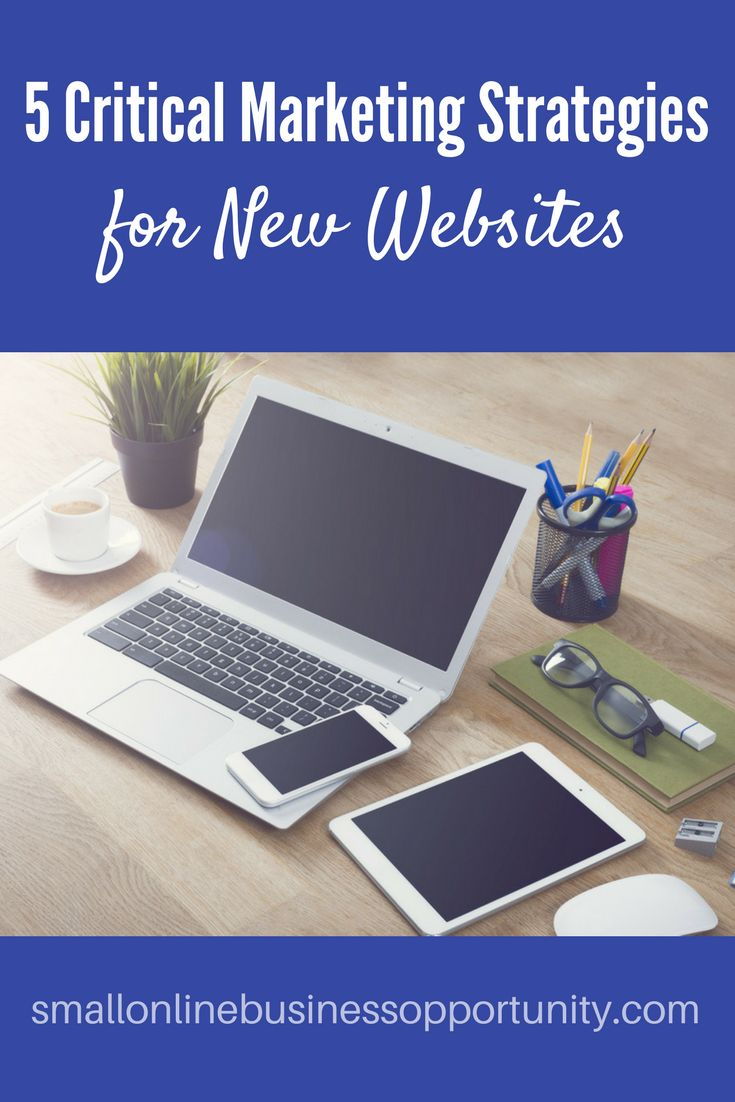 5 Critical Markeing Strategies for New Websites    You can't den't deny it - if you have a business you need a website! Knowing how to market your website is the next crucial step...    #marketingstrategies #marketing #onlinemarketing