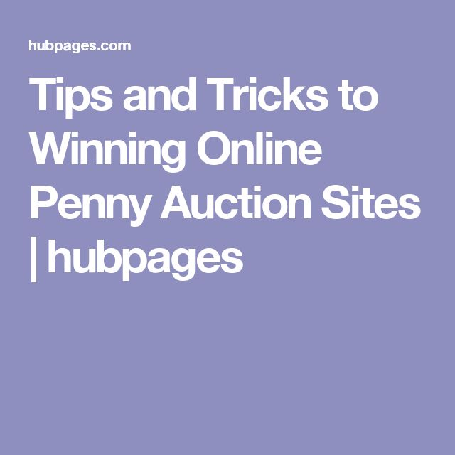 Tips and Tricks to Winning Online Penny Auction Sites   hubpages