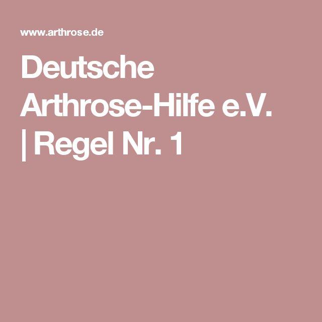 Deutsche Arthrose-Hilfe e.V. |Regel Nr. 1