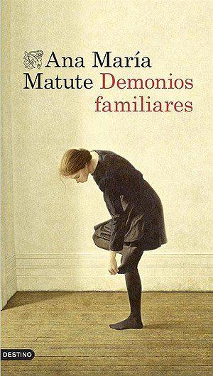 DEMONIOS FAMILIARES (Ana María Matute). Demonios familiares es una historia de amor y culpabilidad, de traiciones y amistad, al más puro estilo de la autora. Transcurre en una pequeña ciudad interior española en 1936, con una protagonista femenina que pronto será inolvidable.