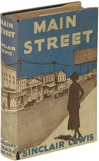 Main Street: The Story of Carol Kennicott by LEWIS, Sinclair  New York: Harcourt, Brace and Company, 1921.  Fine/Near Fine.  Twenty- first printing , published six months after the first printing. Rear hinge slightly tender, still a nice and bright, near fine copy in a nice, very good plus dustwrapper with a split a...  more   Offered By  Between the Covers- Rare Books, Inc. ABAA