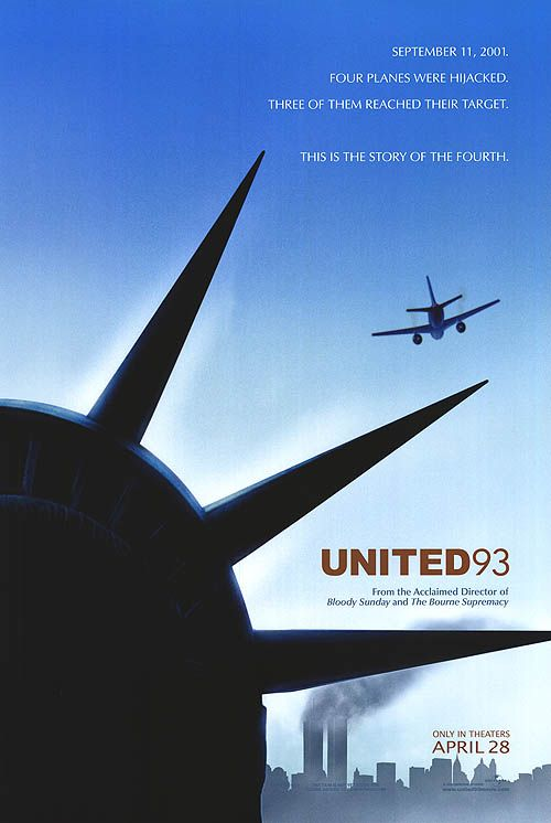 """United 93 ~ """"A real time account of the events on United Flight 93, one of the planes hijacked on 9/11 that crashed near Shanksville, Pennsylvania when passengers foiled the terrorist plot."""""""