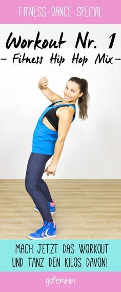 Workout 1: Fitness Hip Hop Mix Tanz dich fit und glücklich!