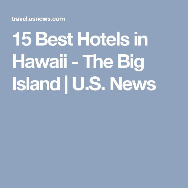 15 Best Hotels in Hawaii - The Big Island | U.S. News