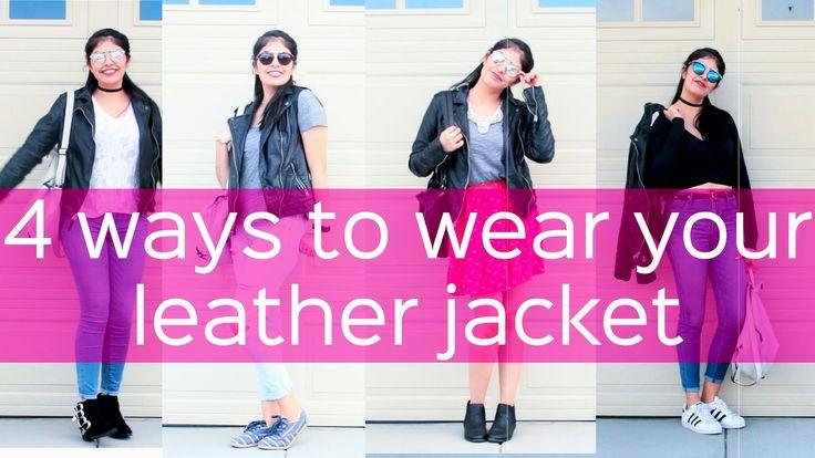4 ways to wear a leather jacket | 4 Looks con chamarra de cuero | Fashio...