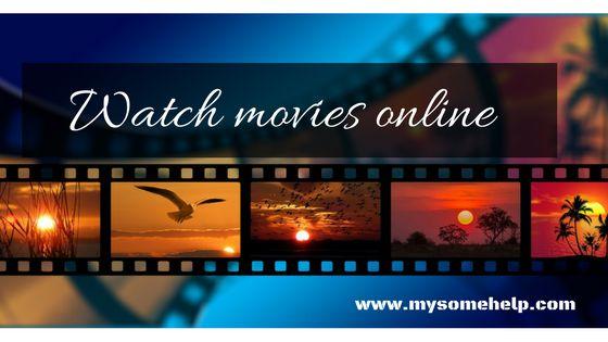 Watch movies online Top Free 5 websites