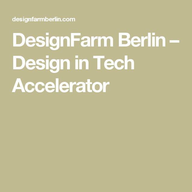 DesignFarm Berlin – Design in Tech Accelerator