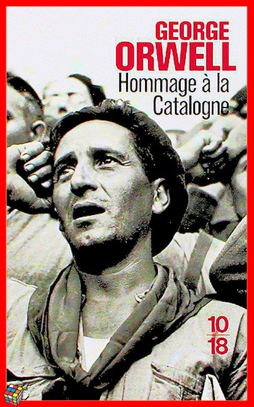 HOMMAGE A LA CATALOGNE/ George Orwell
