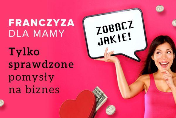www.franczyzadlamamy.pl