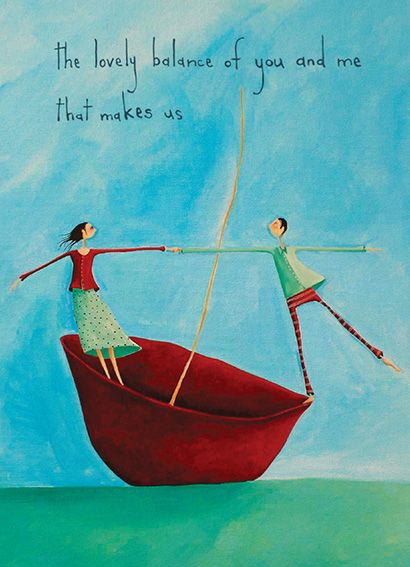 The Lovely Balance of You and Me that Makes Us! By Crispin Korschen - Cards & Artprints available from www.imagevault.co.nz