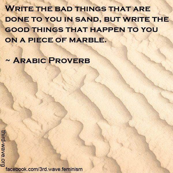 ~ Arabic Proverb