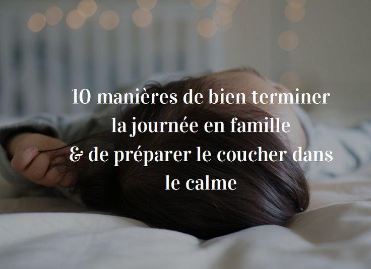 10 manières de bien terminer la journée en famille et de préparer le coucher dans le calme