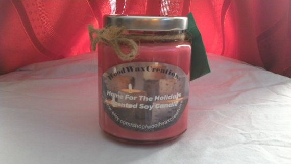 100% Pure Soy Candle (10 oz jar) Home for the Holidays(type) Scented!