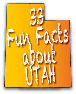33-fun-facts-about-Utah  - things2doinutah.com