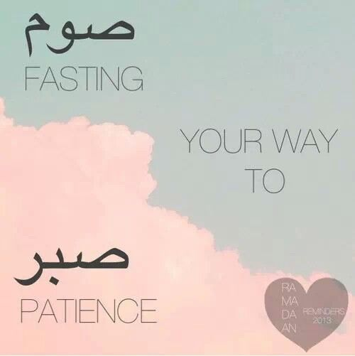 .Ramadan teaches you as-sabr(patince)