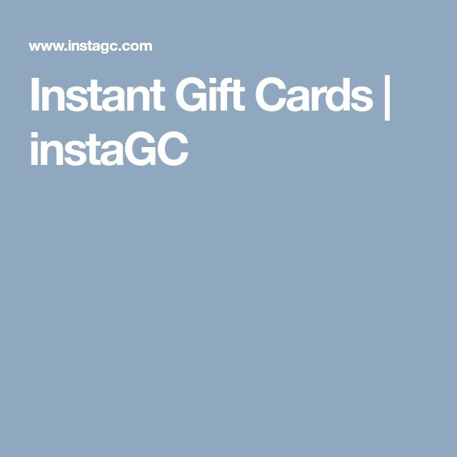 Instant Gift Cards | instaGC