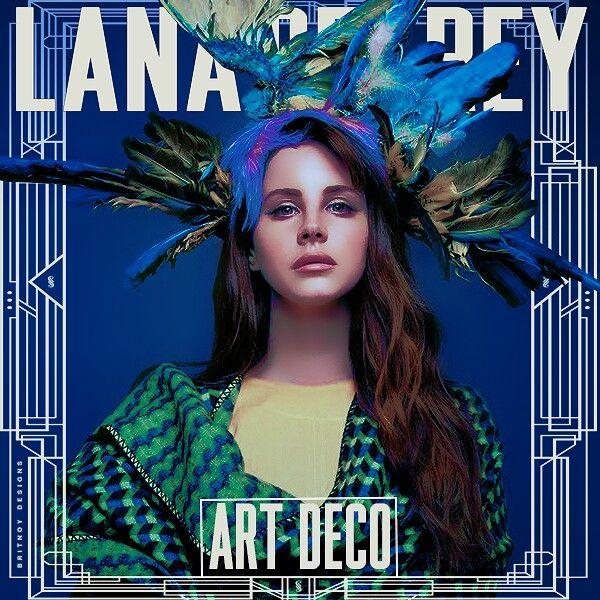 Lana Del Rey Ldr Art Deco Lana Del Rey Art Lana Del Rey Lana Del