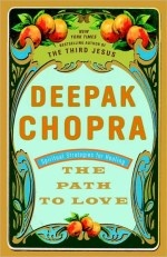 The path to Love Deepak ChopraJoin Deepak, Worth Reading, Paths, Book Worth, Deepak Chopra, Change Living, Spirituality Strategies, Favorite Book, Healing