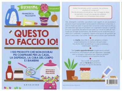 Libri per imparare a...: Prodotti per la casa fai da te: detergenti, cura d...