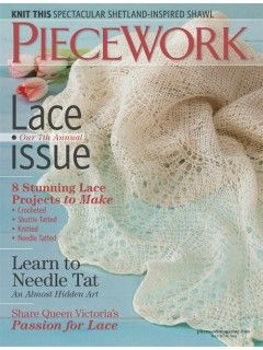 Order the 7th Annual Lace issue of PieceWork | InterweaveStore.com