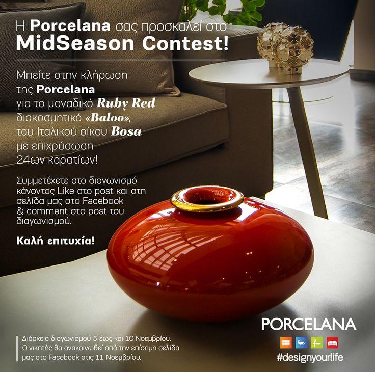 Η Porcelana σας προσκαλεί στο #MidSeason #Contest! Μπείτε στην κλήρωση της #Porcelana για το μοναδικό #Ruby #Red διακοσμητικό «Baloo», του Iταλικού οίκου Bosa, με επιχρύσωση 24ων καρατίων! Συμμετέχετε στο διαγωνισμό κάνοντας #Like στo post και στη σελίδα μας στο #Facebook & #comment στο post του διαγωνισμού εδώ: http://on.fb.me/1s3ZZFH Διάρκεια διαγωνισμού 5 έως και 10 Νοεμβρίου.  Ο #Lucky #Winner θα ανακοινωθεί από την επίσημη σελίδα μας στο Facebook στις 11 Νοεμβρίου #GoodLuck!