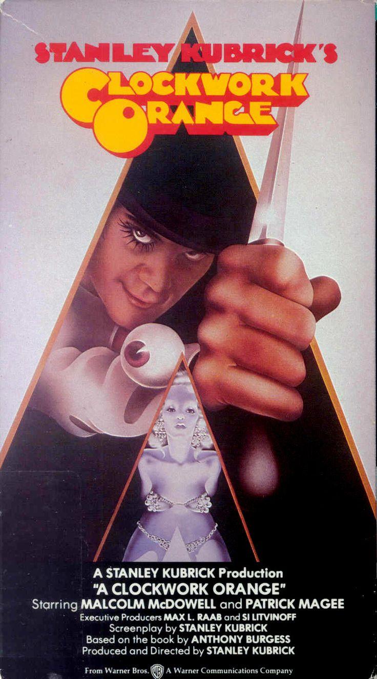 Orange Mécanique de Stanley Kubrick le meilleur!!!!