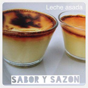 Leche asada  http://elpostreperuano.blogspot.com/2013/08/receta-de-leche-asada-receta-facil-y.html  Deleitar a tus amigos y familiares con un postrecito no tiene que ser una tarea complicada, todo lo contrario, el día de hoy te traemos una receta muy fácil y rápida de hacer, se trata de la LECHE ASADA, un postre que tiene como ingredientes principales huevos y leche.