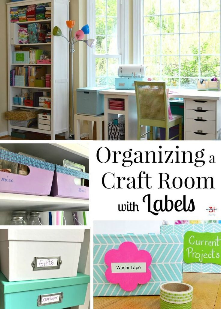 Organizing A Craft Room With Labels Room Organization Home Organization Hacks Organizing Labels