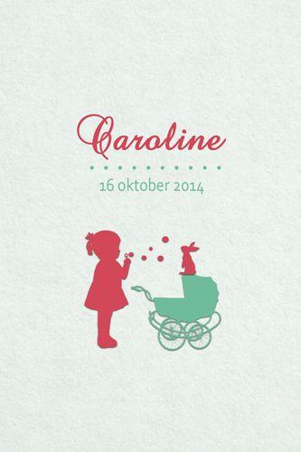 Geboortekaartje meisje - Caroline - meisje met koets - Pimpelpluis - https://www.facebook.com/pages/Pimpelpluis/188675421305550?ref=hl (# simpel - eenvoudig - retro - naam - konijn - konijntje - bellen blazen - dieren - lief - schattig - silhouet - kindje - origineel)