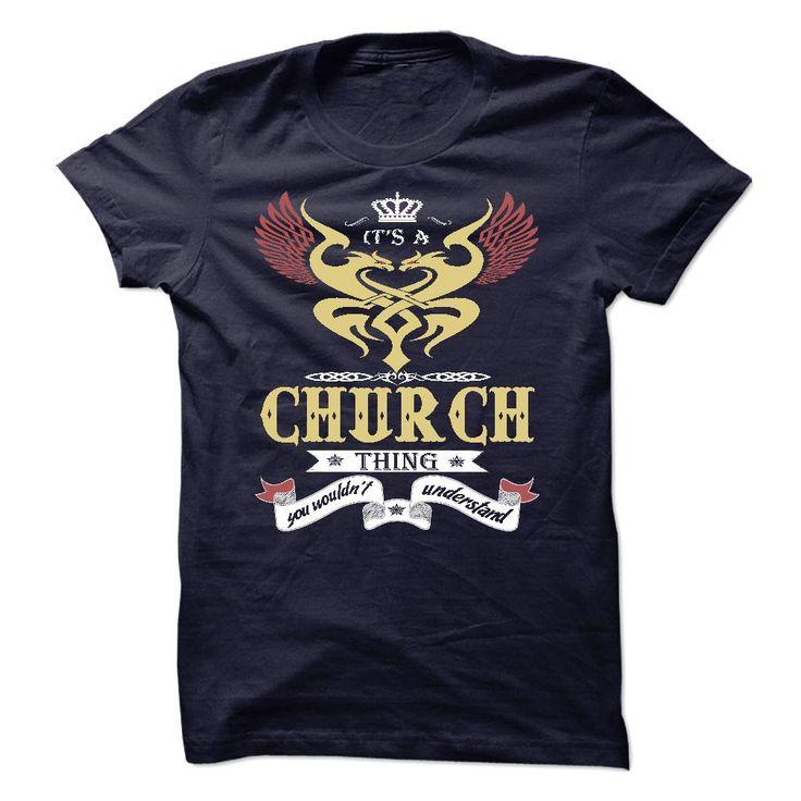 it's a CHURCH Thing You Wouldn't Understand T-Shirts, Hoodies. Get It Now ==► https://www.sunfrog.com/Names/its-a-CHURCH-Thing-You-Wouldnt-Understand--T-Shirt-Hoodie-Hoodies-YearName-Birthday-45775468-Guys.html?id=41382
