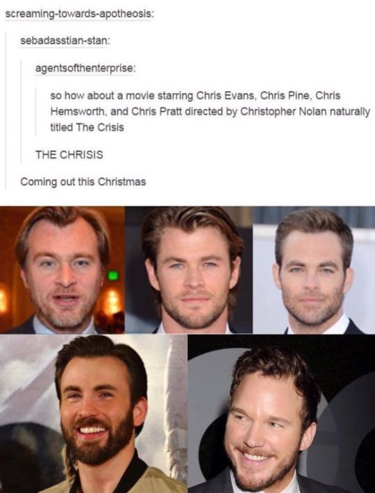 I'd watch that! Also never noticed how similar Hemsworth and Pine look, they're practically twins!