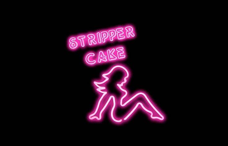 Insane Stripper Cake