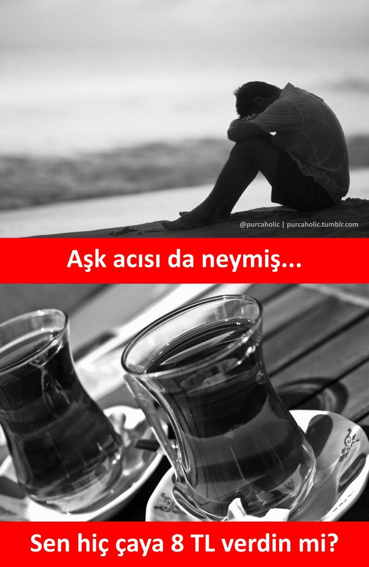Aşk acısı da neymiş...  Sen hiç çaya 8 TL verdin mi?  #mizah #matrak #komik #espri #komik #şaka #gırgır #komiksözler #caps