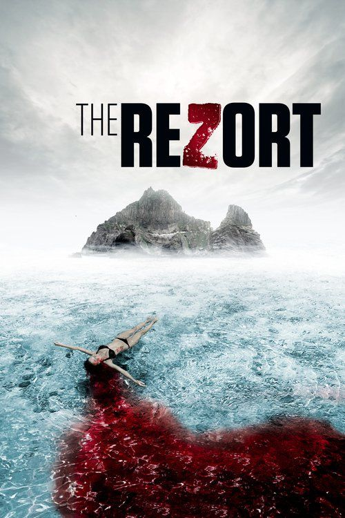 Watch The ReZort Full Movie Online