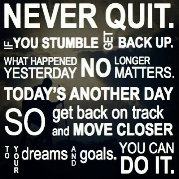 Image result for words of encouragement for everyone don't quit