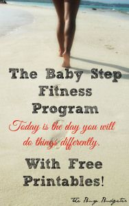 "Baby Step Fitness Program. This is perfect for the person that keeps losing motivation. This isn't a ""diet"". It's a 6 step behavior modification program that changes the way you see food and fitness. Like Dave Ramsey or FlyLady for fitness."