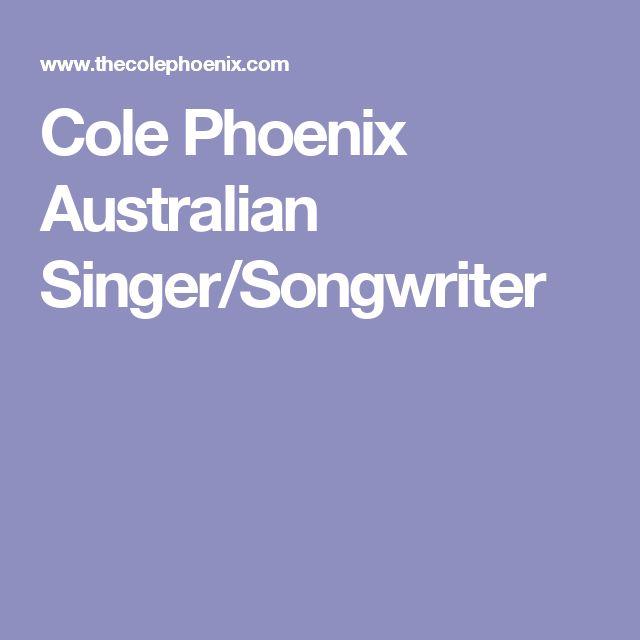 Cole Phoenix Australian Singer/Songwriter