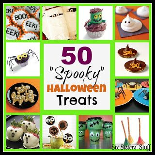"""50 """"Spooky"""" Halloween Treats! Perfect for any Halloween Party. Sixsistersstuff.com #halloween #party #treats"""