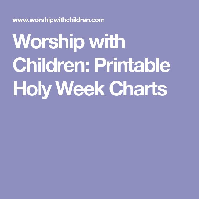 Worship with Children: Printable Holy Week Charts