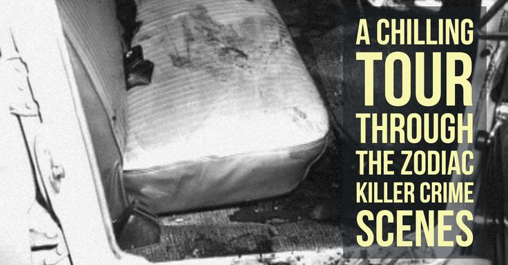 A Chilling Tour Through The Zodiac Killer Crime Scenes