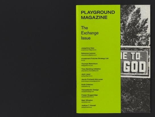 Playground Magazine - The Exchange Issue