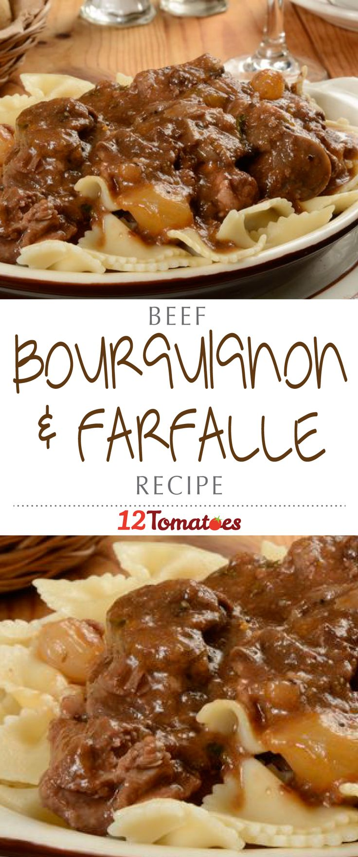 Beef Bourguignon With Farfalle | This dish takes some love and affection, but it is definitely worth it.