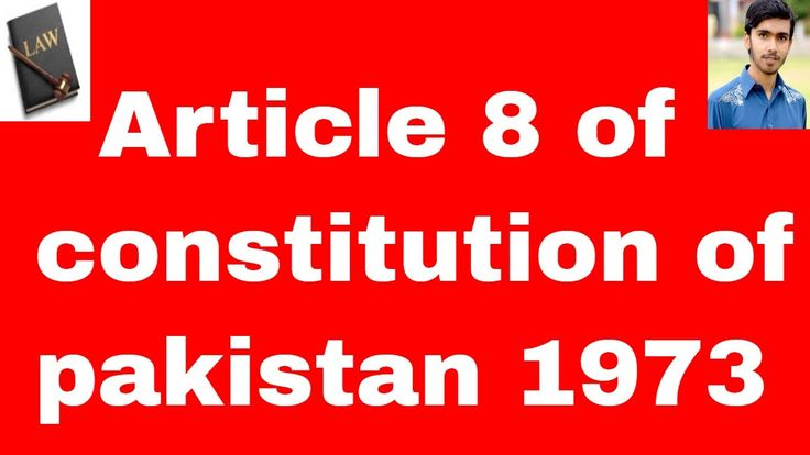 fundamental rights Article 8 of constitution of pakistan 1973 in urdu an...