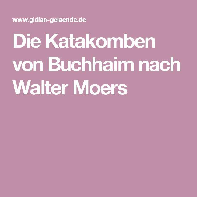 Die Katakomben von Buchhaim nach Walter Moers