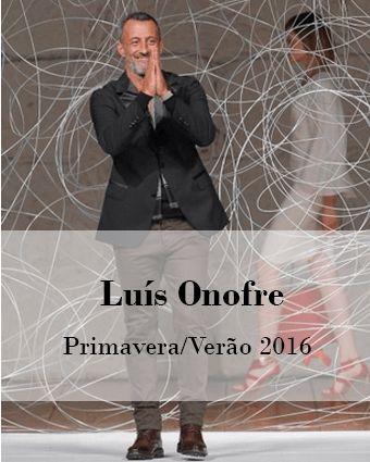LUIS ONOFRE: PRIMAVERA/VERÃO 2016