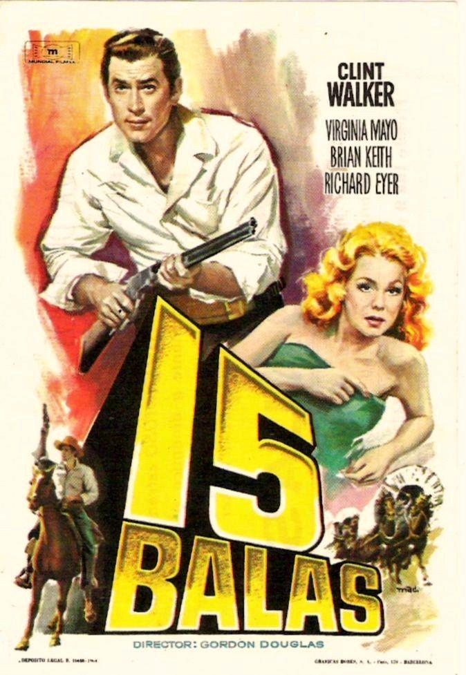 """15 balas (1958) """" Fort Dobbs"""" de Gordon Douglas - tt0051628"""