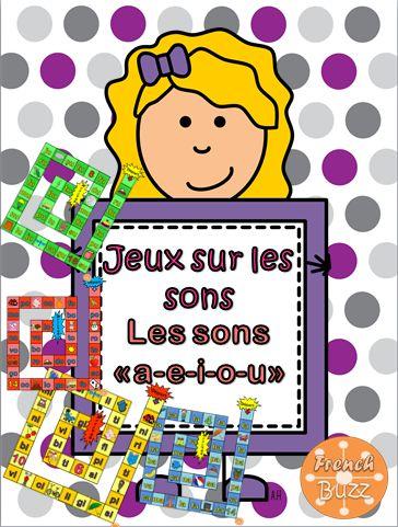 """Jeux de société (French board games) sur les sons """"a"""", """"e"""", """"i"""", """"o"""", """"u"""". Pour les jeunes apprenants du français."""
